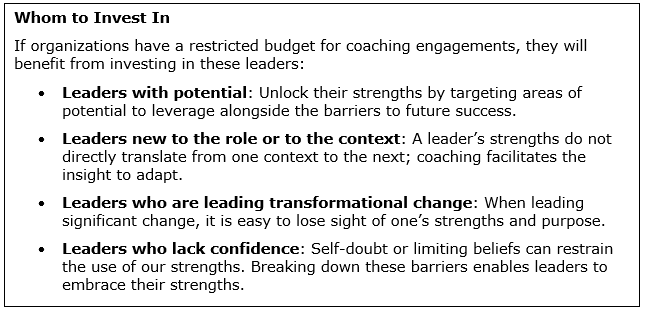 Strengths-based Coaching: Whom to Invest in
